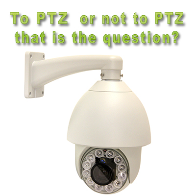 ptz-or-not