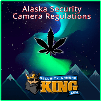 Alaska Security Camera Regulations