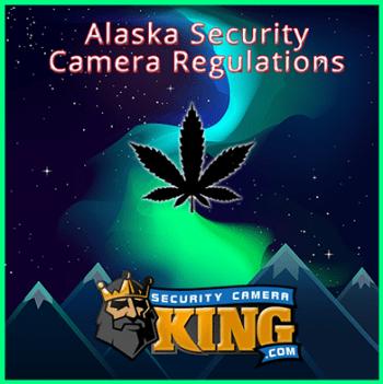 Alaska Security Camera Regulations