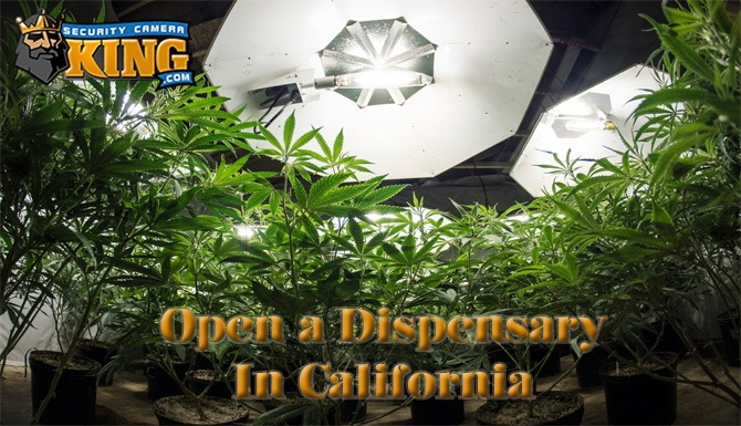 How to Open a Dispensary in California
