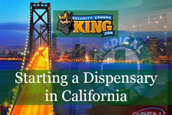Starting a Dispensary in California