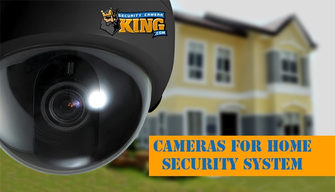 Cameras for Home Security System