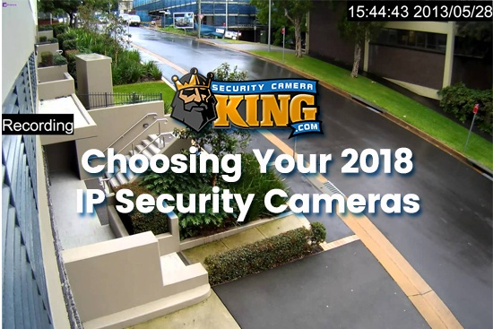 2018 IP Security Cameras