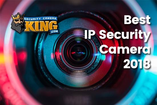 Best IP Camera 2018