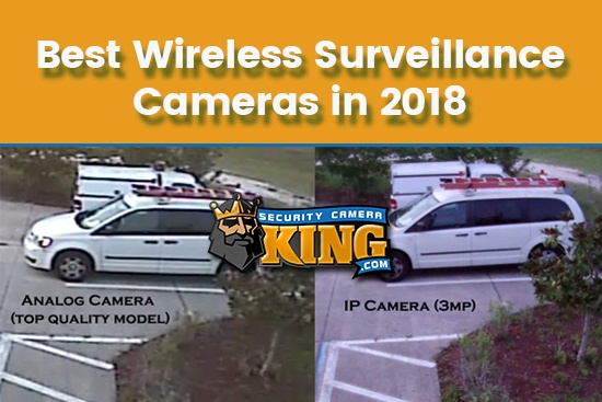 Best Wireless Surveillance Cameras 2018