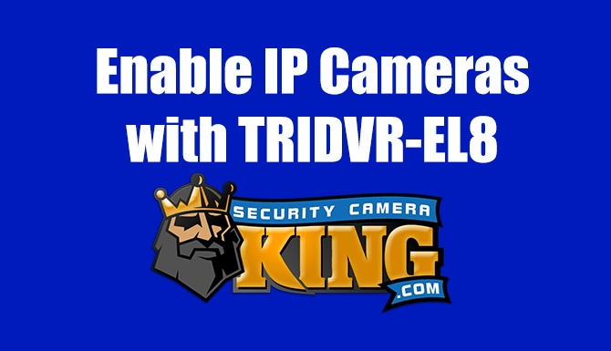 Enable IP Cameras