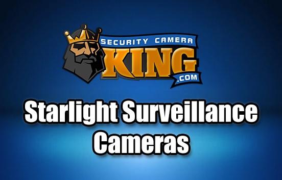 Starlight Surveillance Cameras