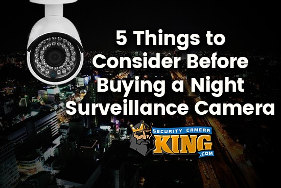 Night Surveillance Camera